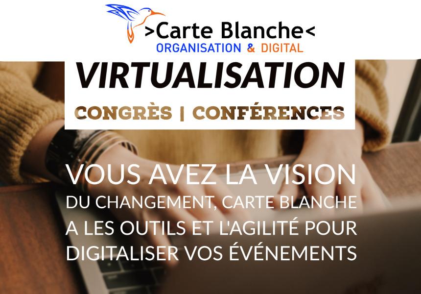 Meetings, Carte Blanche virtualisation